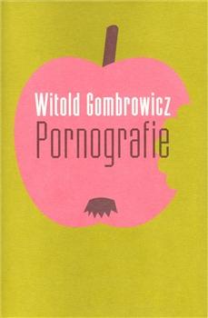 gombrowicz - Pornografie